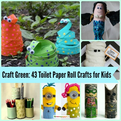 Craft Green: 43 Toilet Paper Roll Crafts for Kids