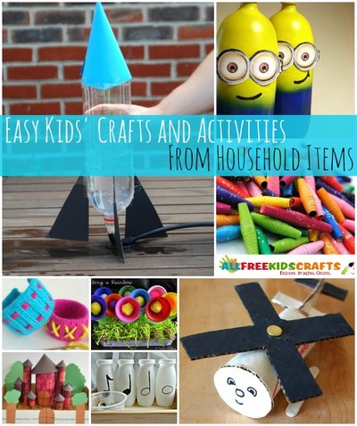 54 Kids Activities and Easy Crafts from Household Items