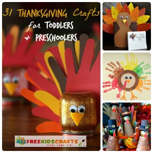 31 Thanksgiving Crafts for Toddlers + Preschool Thanksgiving Crafts