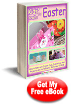 Kids' Crafts for Easter: How to Decorate Easter Eggs, Easter Egg Hunt Projects, and more Easter Activities for Kids
